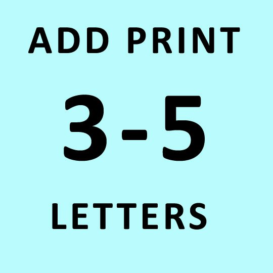 3-5 LETTERS PERSONALIZED PRINT