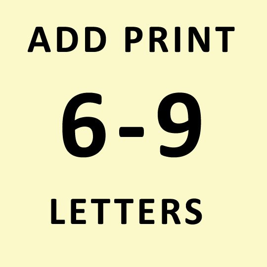 6-9 LETTERS PERSONALIZED PRINT